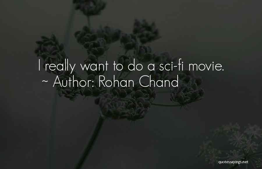 Rohan Chand Quotes 2054298