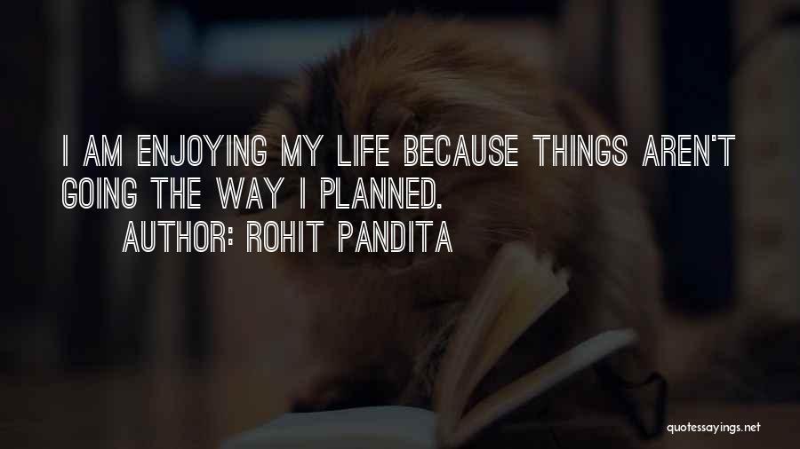 Rohit Pandita Quotes 1023400