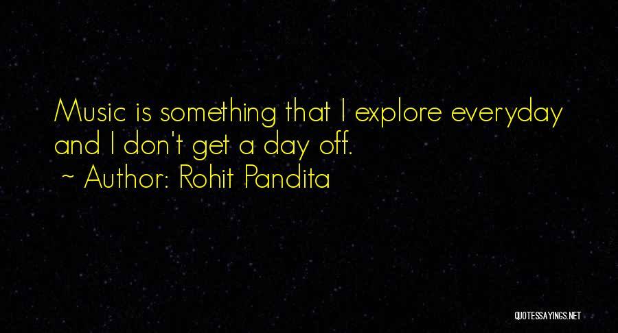 Rohit Pandita Quotes 582891