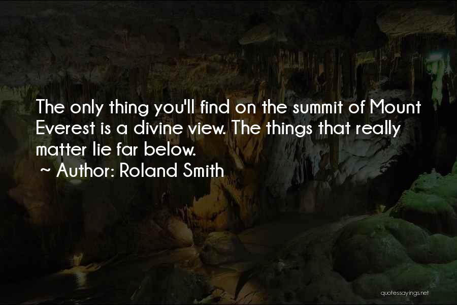 Roland Smith Quotes 1001273