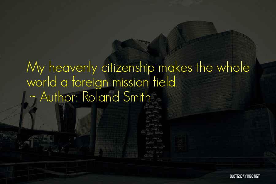 Roland Smith Quotes 114396