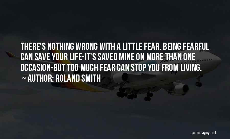 Roland Smith Quotes 159773