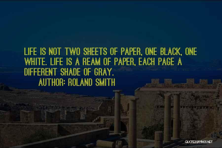 Roland Smith Quotes 1640056