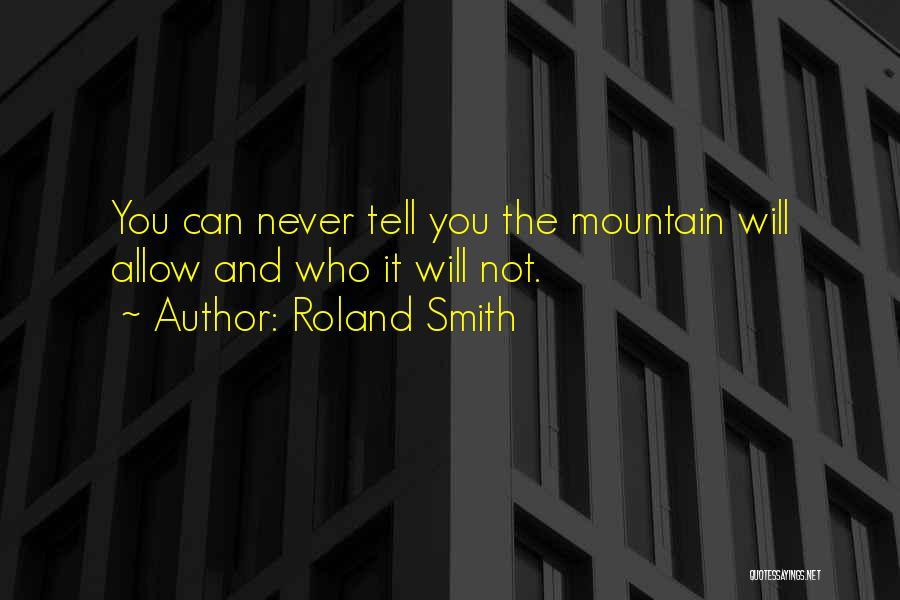 Roland Smith Quotes 1719986