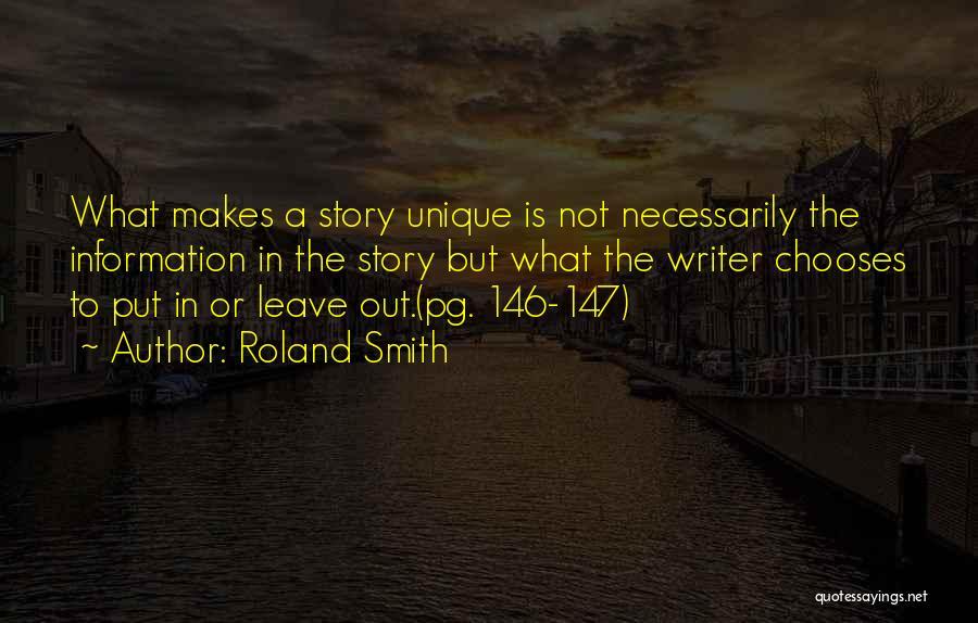 Roland Smith Quotes 2012324