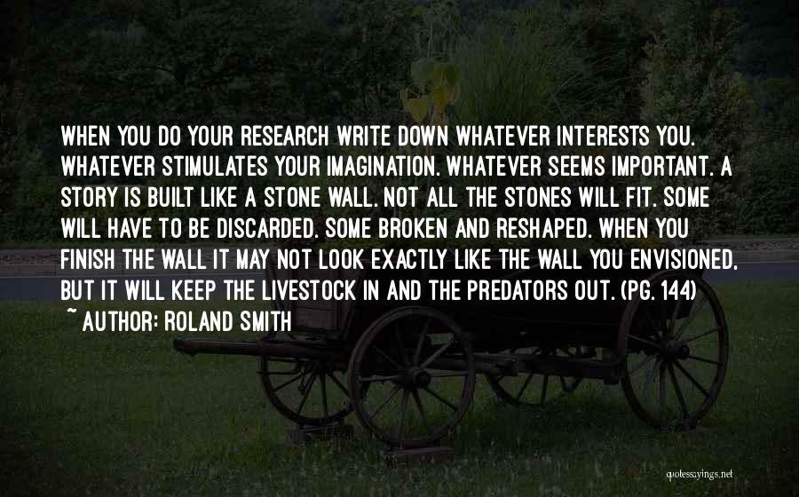 Roland Smith Quotes 713089