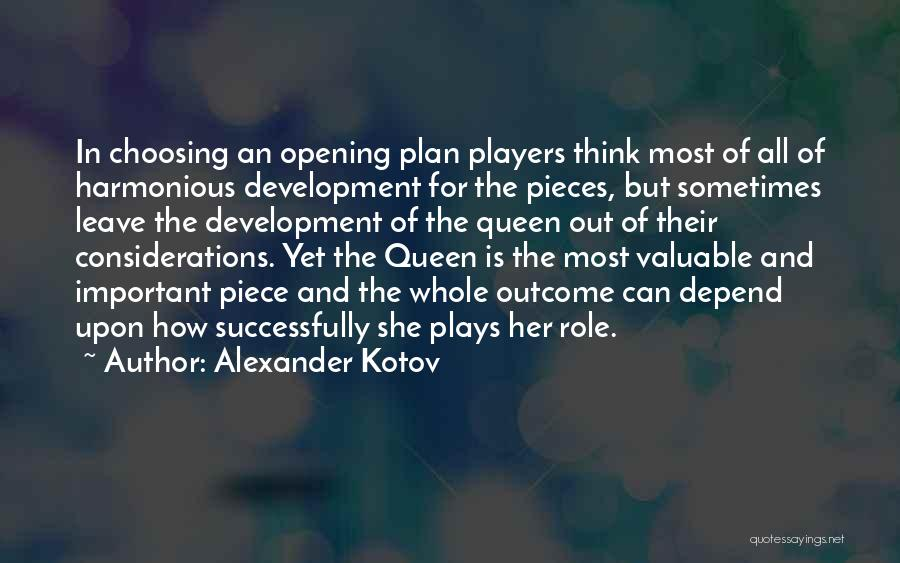 Role Players Quotes By Alexander Kotov
