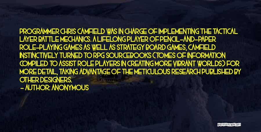 Role Players Quotes By Anonymous