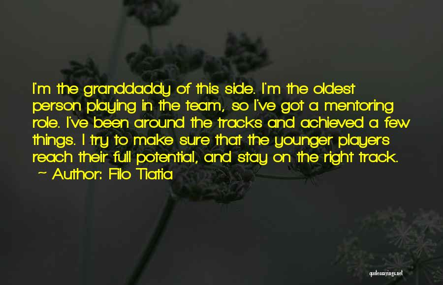 Role Players Quotes By Filo Tiatia