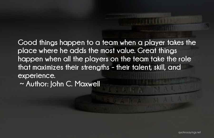 Role Players Quotes By John C. Maxwell