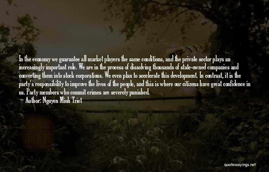 Role Players Quotes By Nguyen Minh Triet