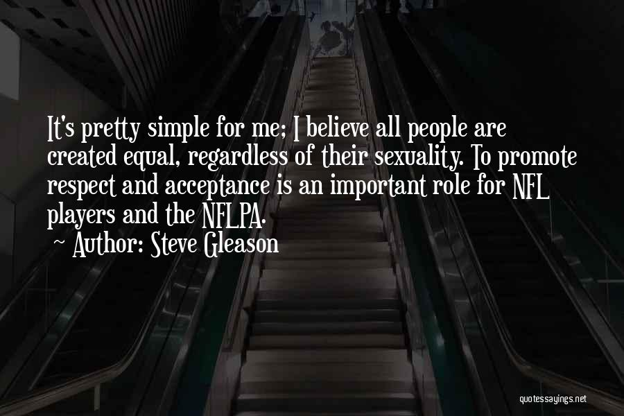 Role Players Quotes By Steve Gleason
