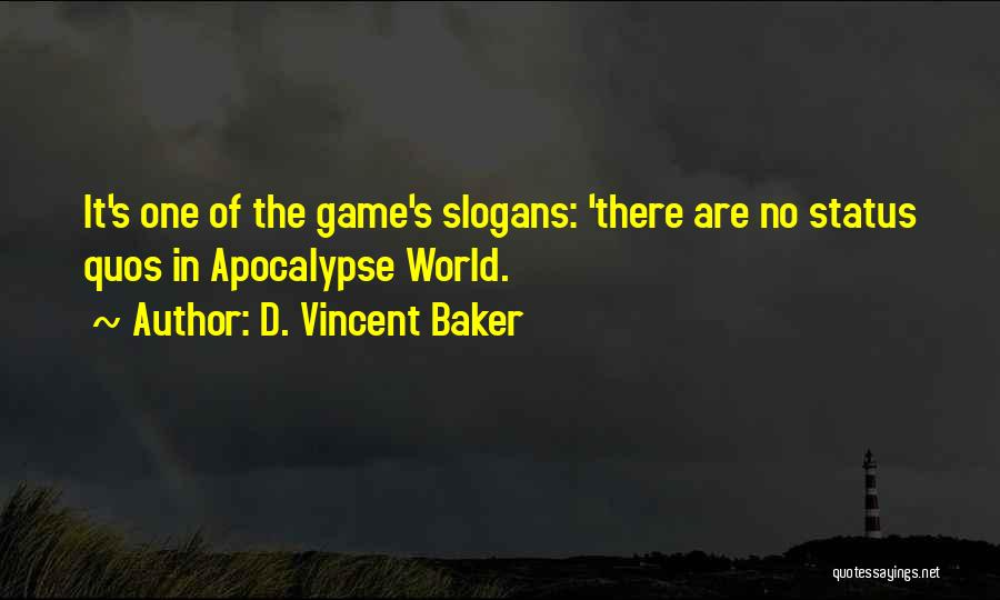 Role Playing Game Quotes By D. Vincent Baker