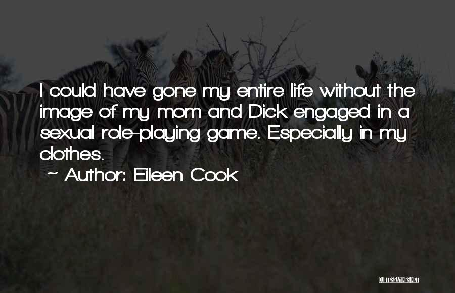 Role Playing Game Quotes By Eileen Cook