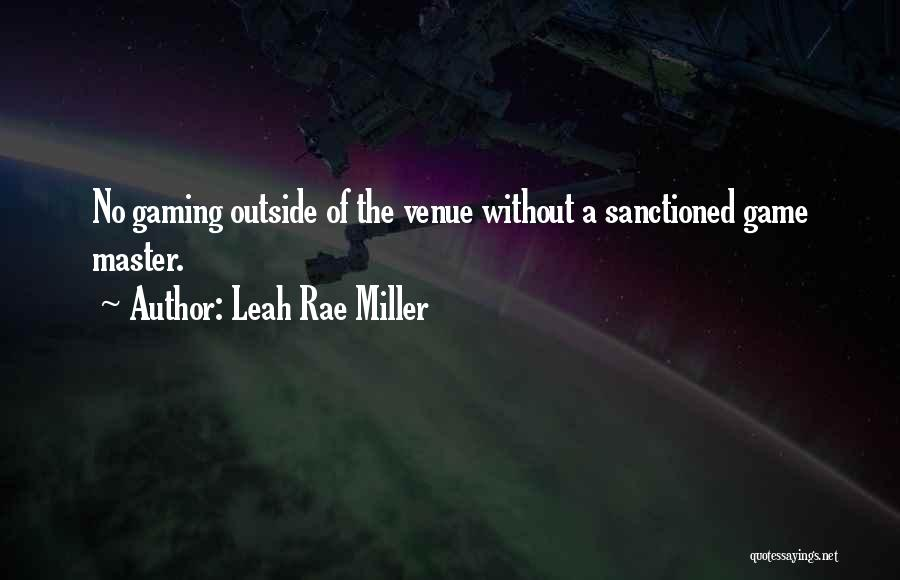 Role Playing Game Quotes By Leah Rae Miller