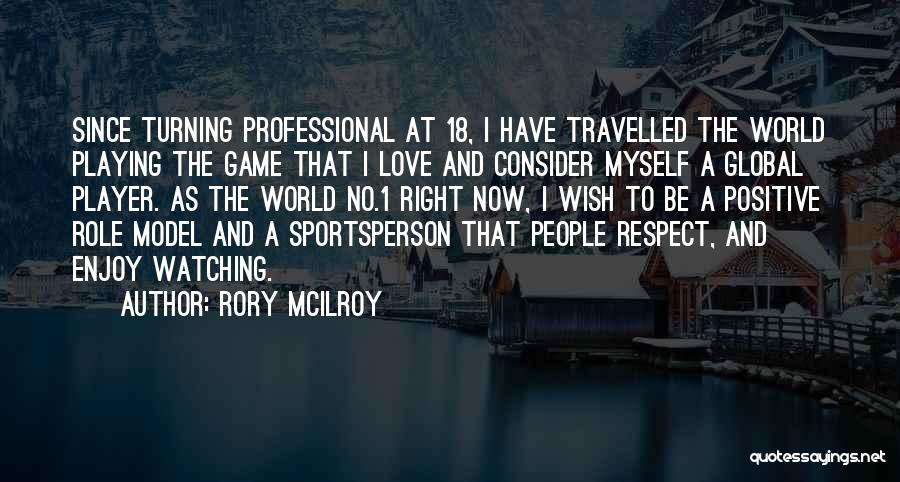 Role Playing Game Quotes By Rory McIlroy