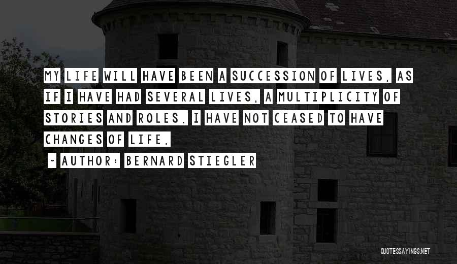 Roles Quotes By Bernard Stiegler