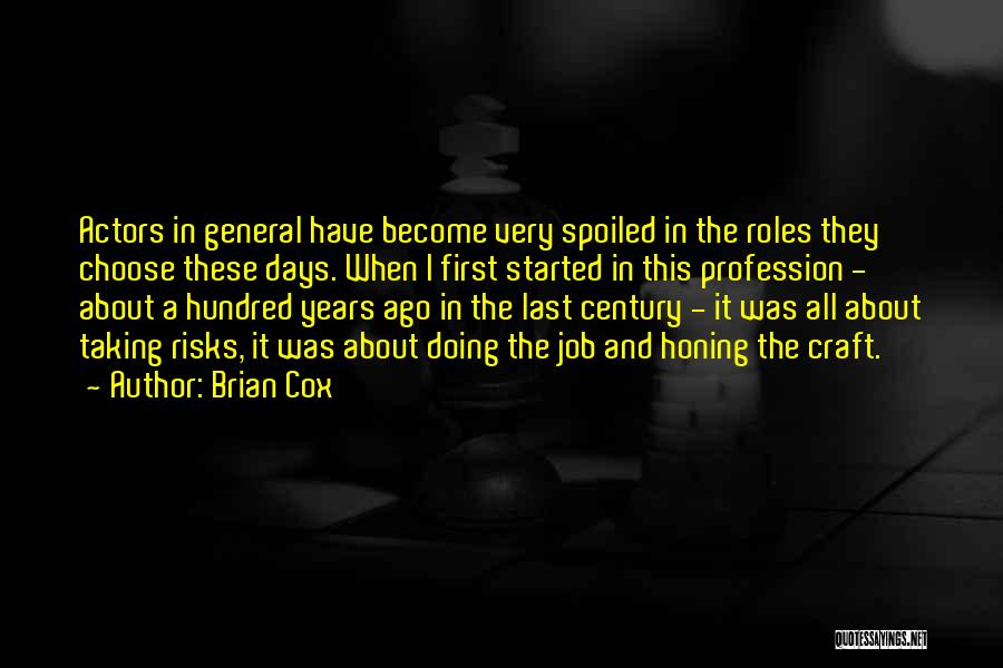 Roles Quotes By Brian Cox