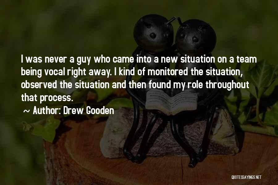Roles Quotes By Drew Gooden