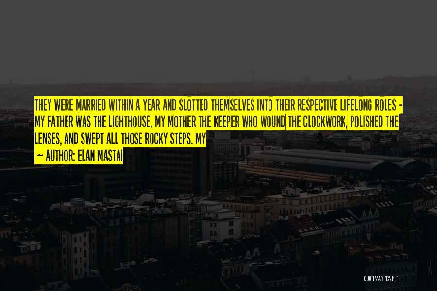 Roles Quotes By Elan Mastai