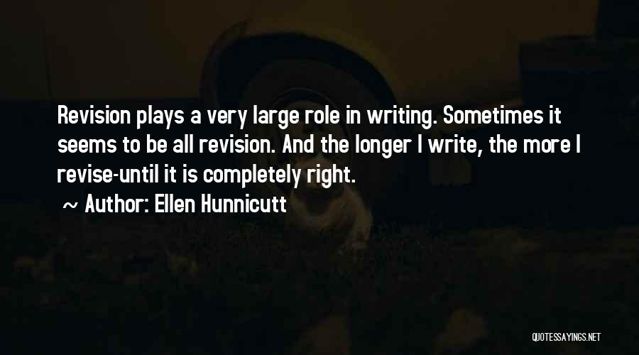 Roles Quotes By Ellen Hunnicutt