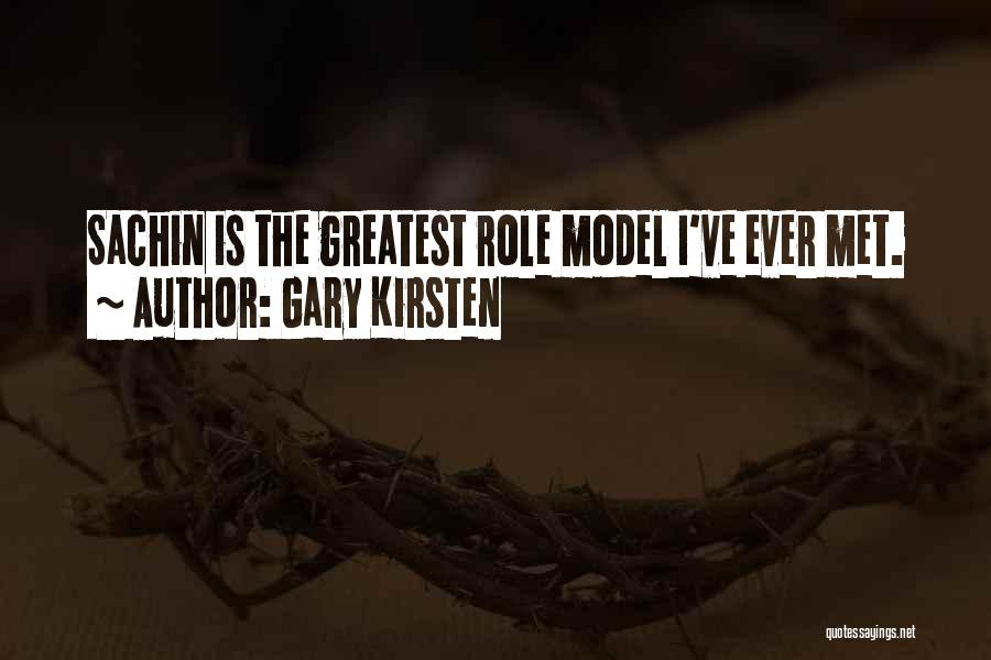 Roles Quotes By Gary Kirsten