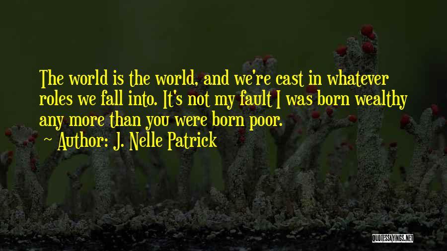 Roles Quotes By J. Nelle Patrick