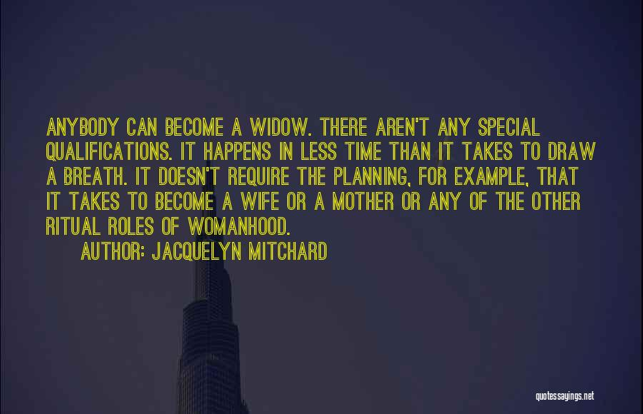 Roles Quotes By Jacquelyn Mitchard