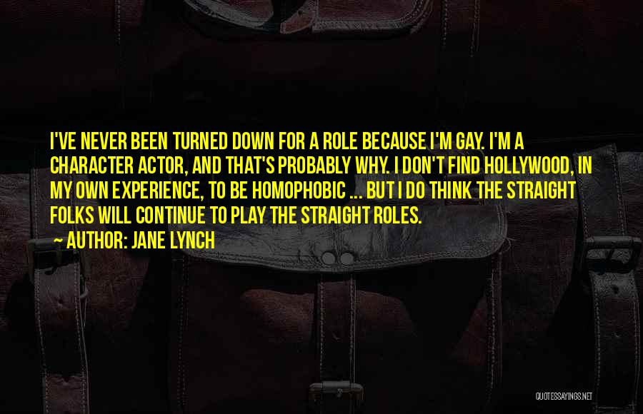 Roles Quotes By Jane Lynch