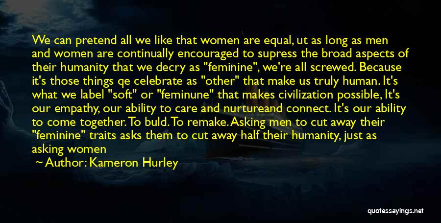 Roles Quotes By Kameron Hurley