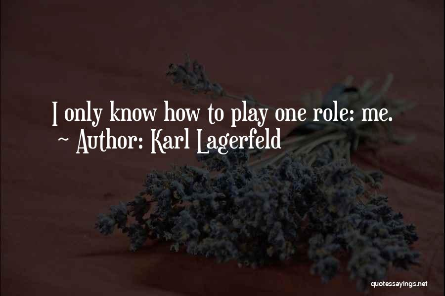 Roles Quotes By Karl Lagerfeld