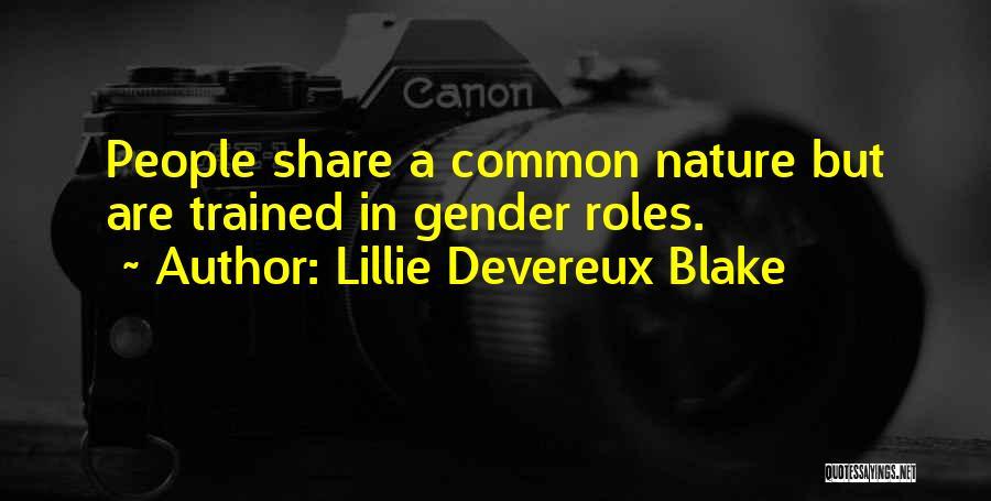 Roles Quotes By Lillie Devereux Blake