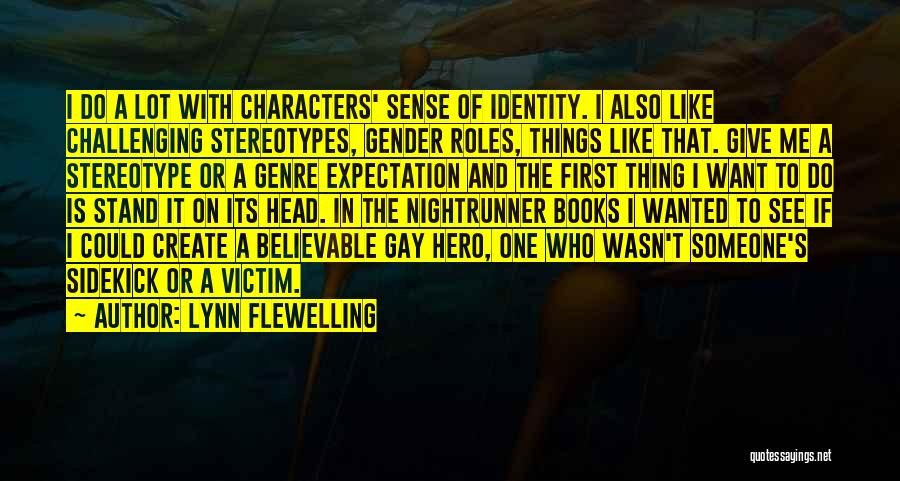 Roles Quotes By Lynn Flewelling