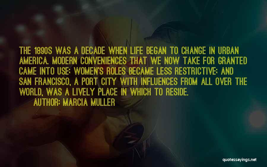 Roles Quotes By Marcia Muller