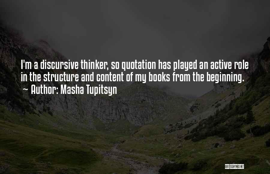 Roles Quotes By Masha Tupitsyn