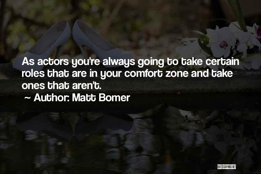 Roles Quotes By Matt Bomer
