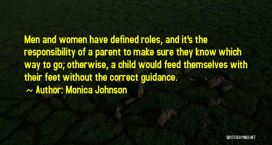 Roles Quotes By Monica Johnson
