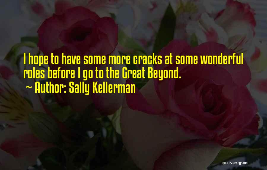 Roles Quotes By Sally Kellerman