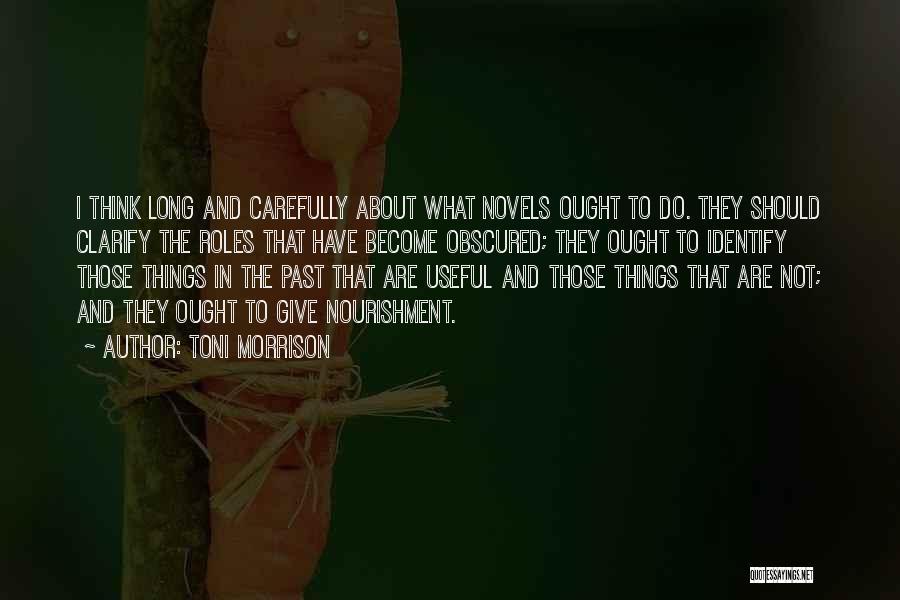 Roles Quotes By Toni Morrison