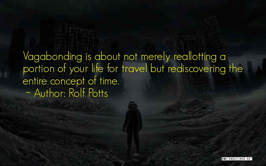 Rolf Potts Quotes 1078521