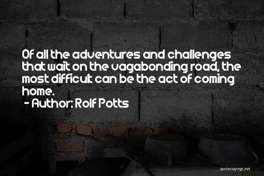 Rolf Potts Quotes 114830