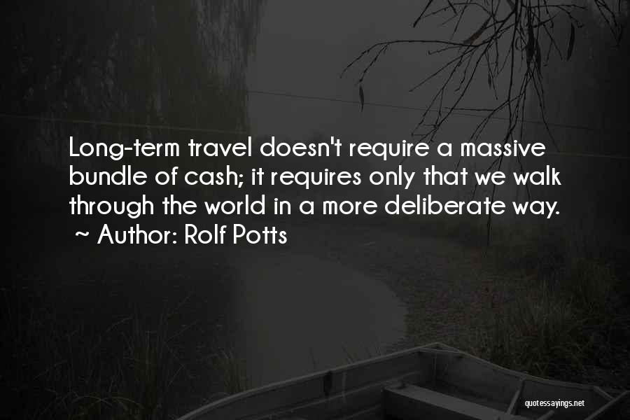 Rolf Potts Quotes 142226