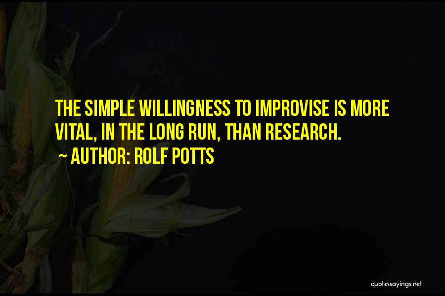 Rolf Potts Quotes 1656811