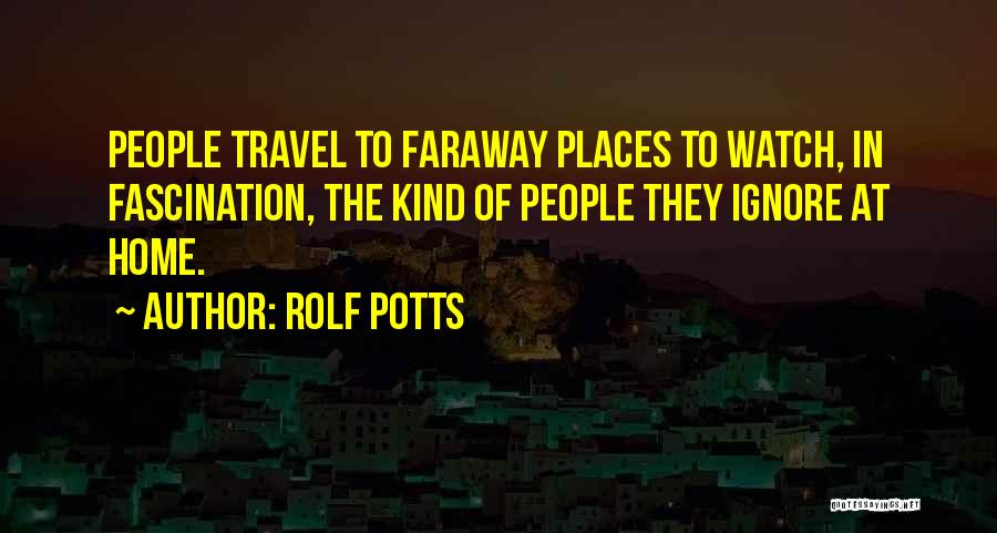 Rolf Potts Quotes 1667997