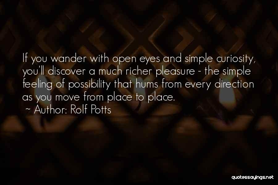 Rolf Potts Quotes 1688530