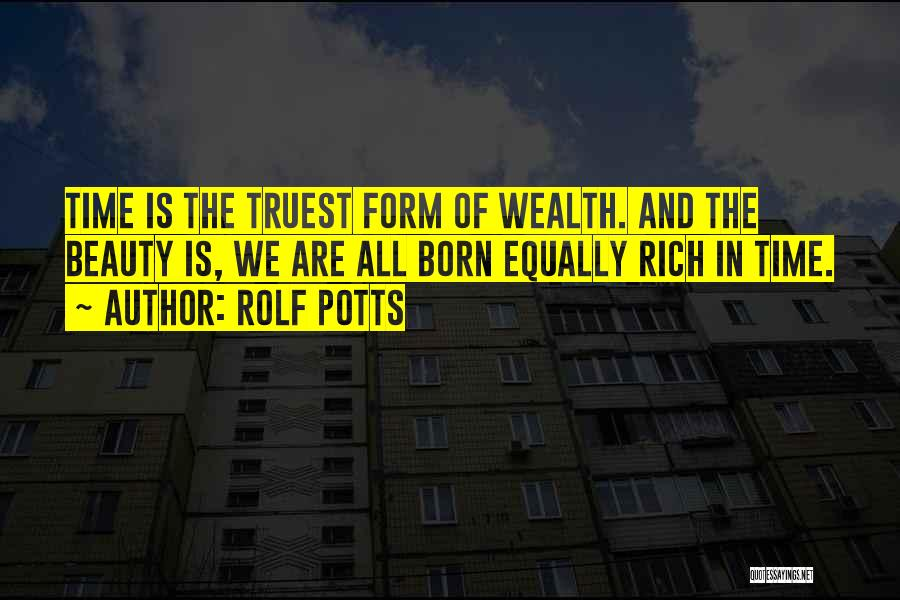 Rolf Potts Quotes 1737699