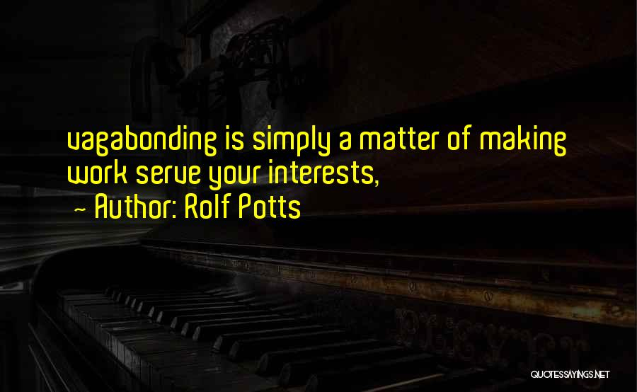 Rolf Potts Quotes 1818897