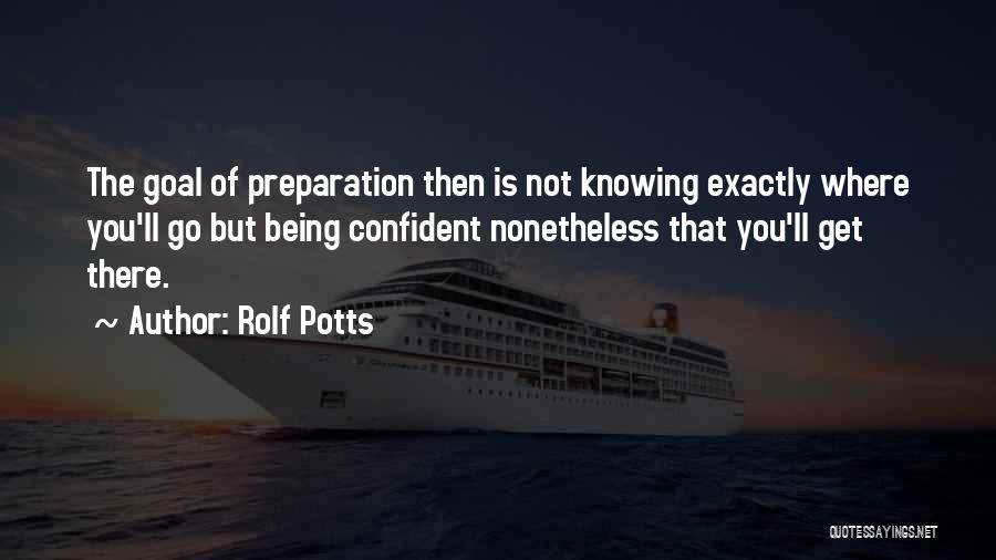 Rolf Potts Quotes 1990224