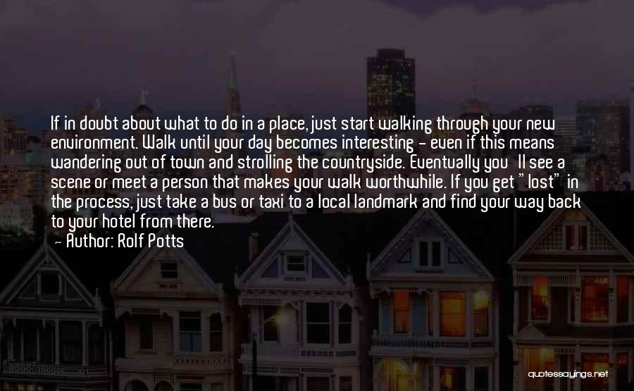 Rolf Potts Quotes 2237224