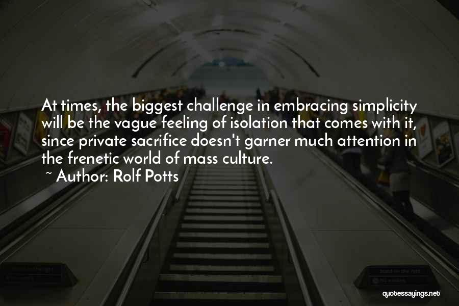 Rolf Potts Quotes 2242446